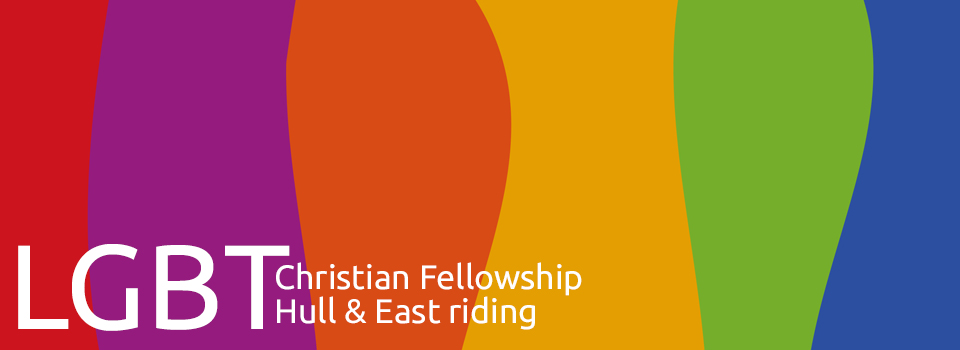 LGBT Christian Fellowship – Hull & East Riding